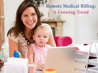 Remote Medical Billing: A Growing Trend