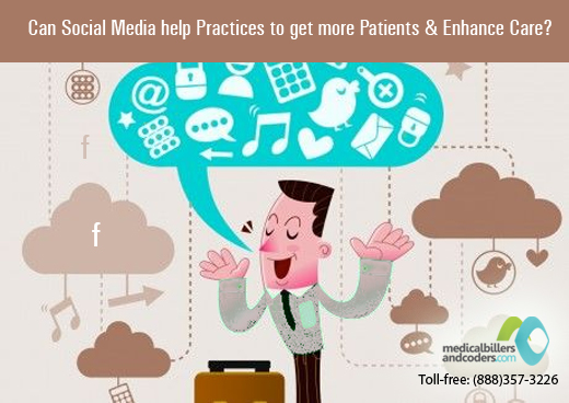 Can Social Media help Practices to get more Patients and Enhance Care?