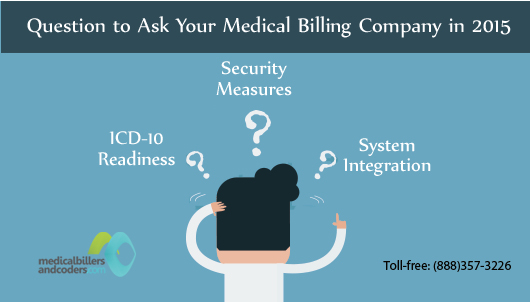 Question to Ask Your Medical Billing Company in 2015