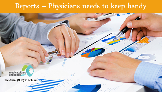 Reports - Physicians needs to keep handy