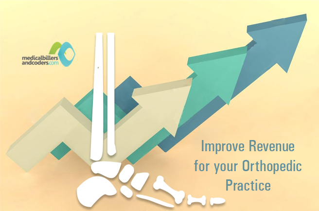 How to Improve Revenue for Orthopedic Billing Services