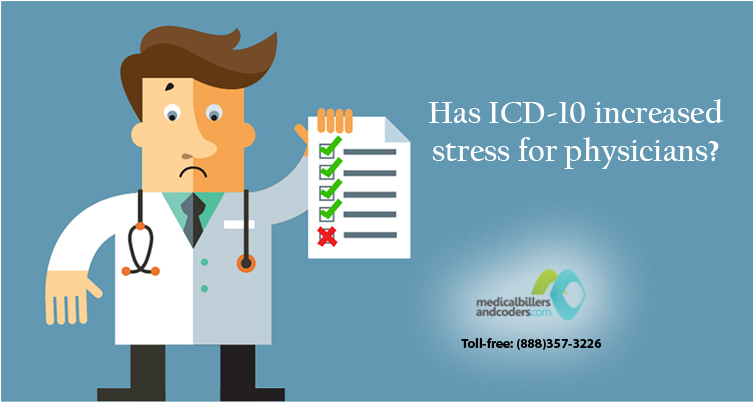 Has-ICD-10-increased-stress-for-physicians