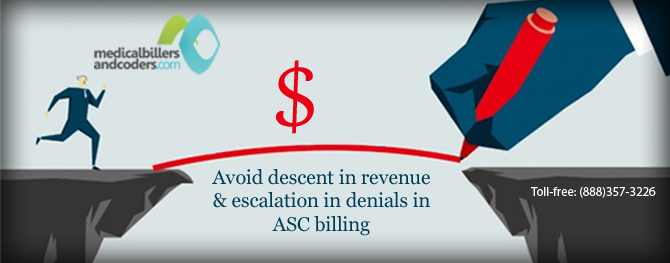 Avoid-descent-in-revenue-and-escalation-in-denials-in-ASC-billing