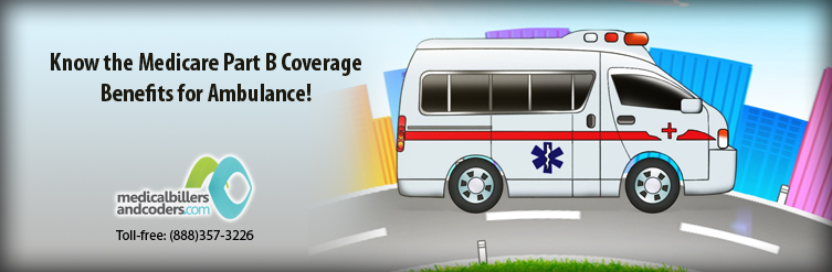 Know your Medicare Part B Coverage Benefits for Ambulance! - Latest