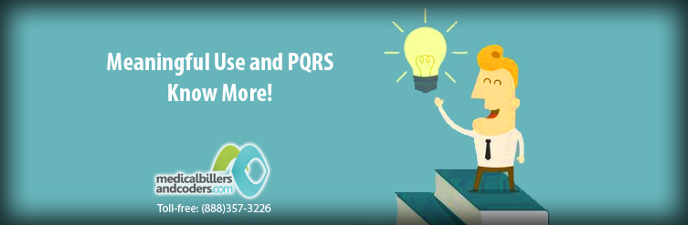 Meaningful-Use-and-PQRS--Know-More!