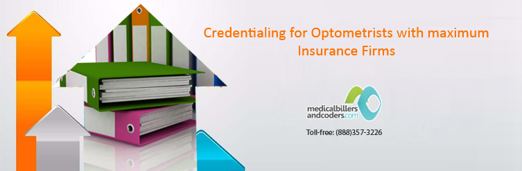Credentialing-for-Optometrists-with-maximum-Insurance-Firms