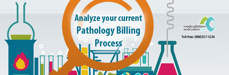 Analyze-your-current-Pathology-billing-process