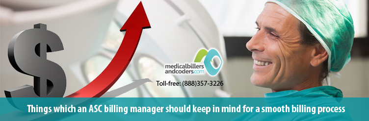 Things-which-an-ASC-billing-manager-should-keep-in-mind-for-a-smooth-billing-process