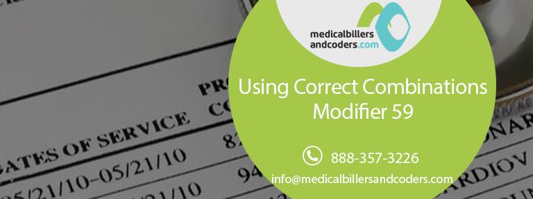 Using Correct Combinations – Modifier 59