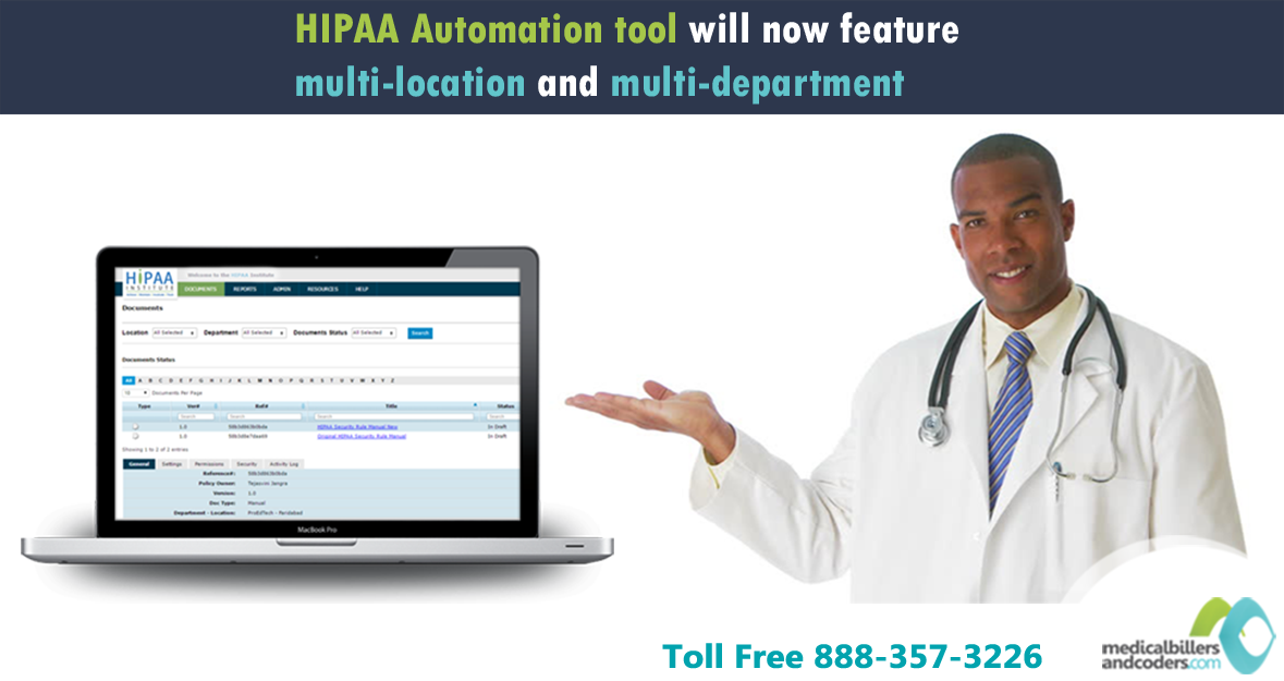 HIPAA Automation Tool: Facilitating Physicians with Multi-Location and Multi-Department Features