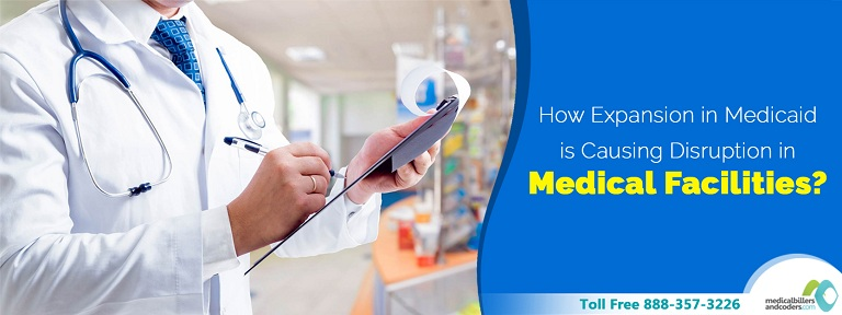 How Expansion in Medicaid is Causing Disruption in Medical Facilities?