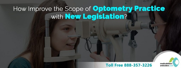 How to Improve the Scope of Optometry Practice with New Legislation?