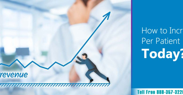 How-to-increase-per-patient-revenue-today-