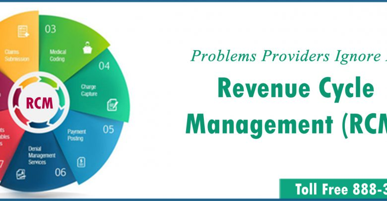Providers Ignore Problems In Revenue Cycle Management (RCM)