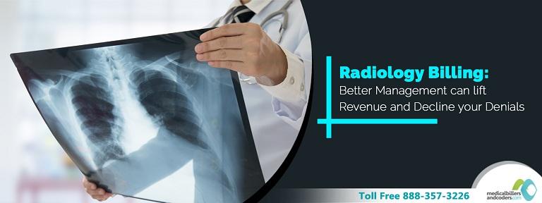 Radiology Billing : Better Management Can Lift Revenue and Decline Your Denials