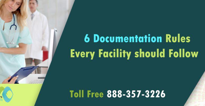 6 documentation rules every facility should follow