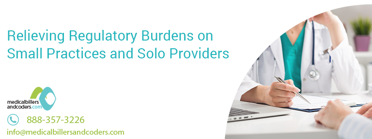 Relieving Regulatory Burdens on Small Practices and Solo Providers