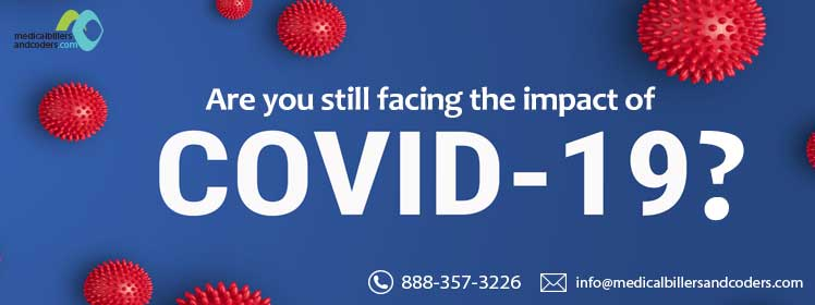 Are you still facing the impact of COVID-19?