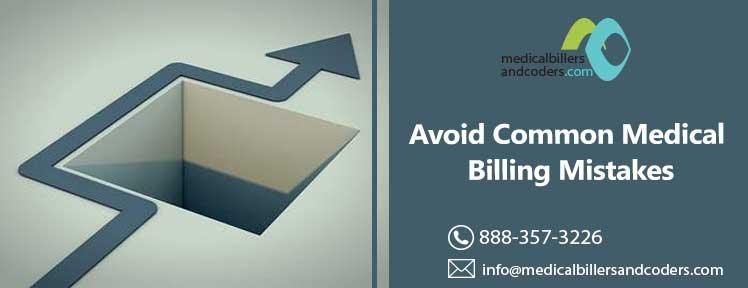 Avoid Common Medical Billing Mistakes