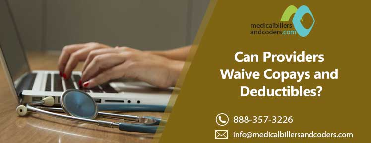 Can Providers Waive Copays and Deductibles?