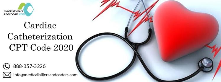 CARDIAC CATHETERIZATION CPT CODE 2020