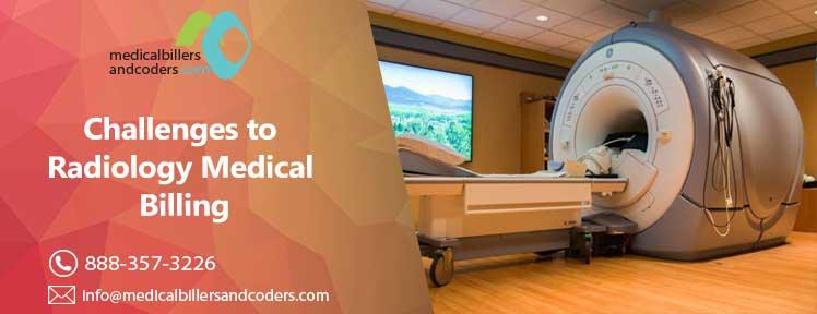Challenges to Radiology Medical Billing