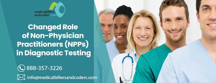 Changed Role of Non-Physician Practitioners (NPPs) in Diagnostic Testing