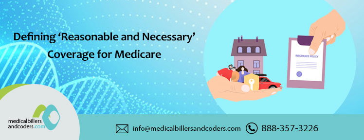 defining-reasonable-and-necessary-coverage-for-medicare