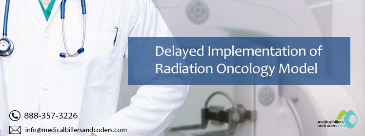 Delayed Implementation of Radiation Oncology Model