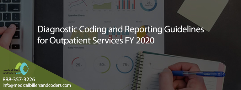 Diagnostic Coding and Reporting Guidelines for Outpatient Services FY 2020