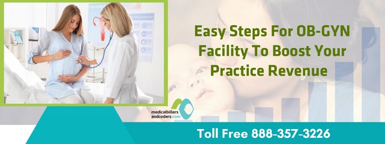 Easy Steps for OB-GYN Facility to Boost Your Practice Revenue