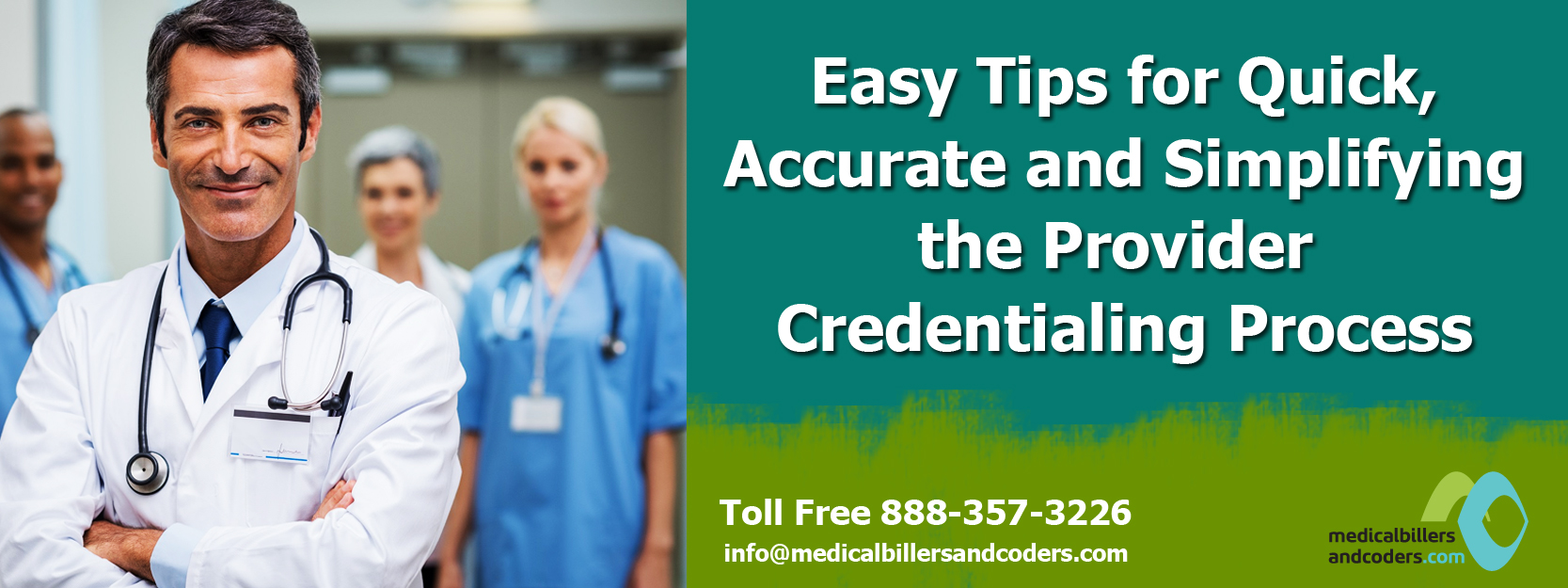 Easy Tips for Quick, Accurate and Simplifying the Provider Credentialing Process
