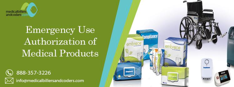 Emergency Use Authorization of Medical Products