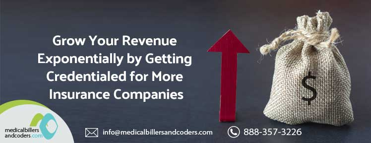 grow-your-revenue-exponentially-by-getting-credentialed-for-more-insurance-companies