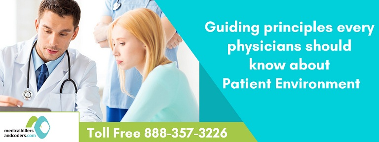 Guiding Principles Every Physicians Should Know About Patient Environment