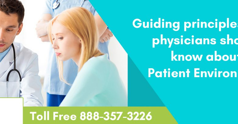 Guiding-principles-every-physicians-should-know-about-Patient-Environment