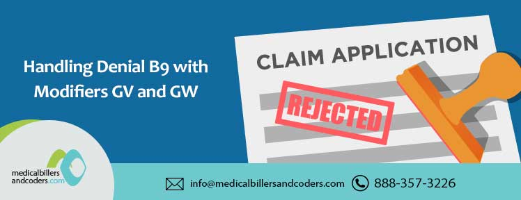 handling-denial-b9-with-modifiers-gv-and-gw