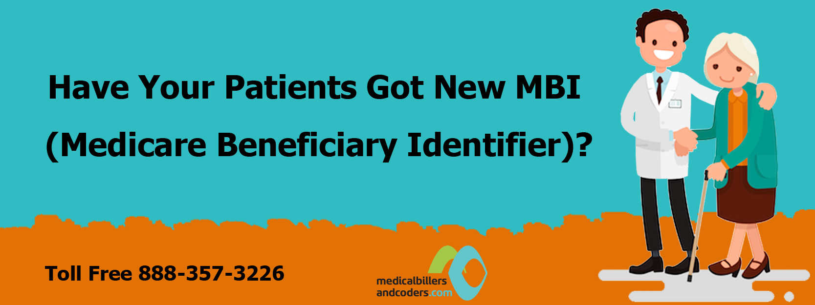 Have Your Patients Got New MBI (Medicare Beneficiary Identifier)?