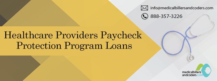 Healthcare Providers Paycheck Protection Program Loans