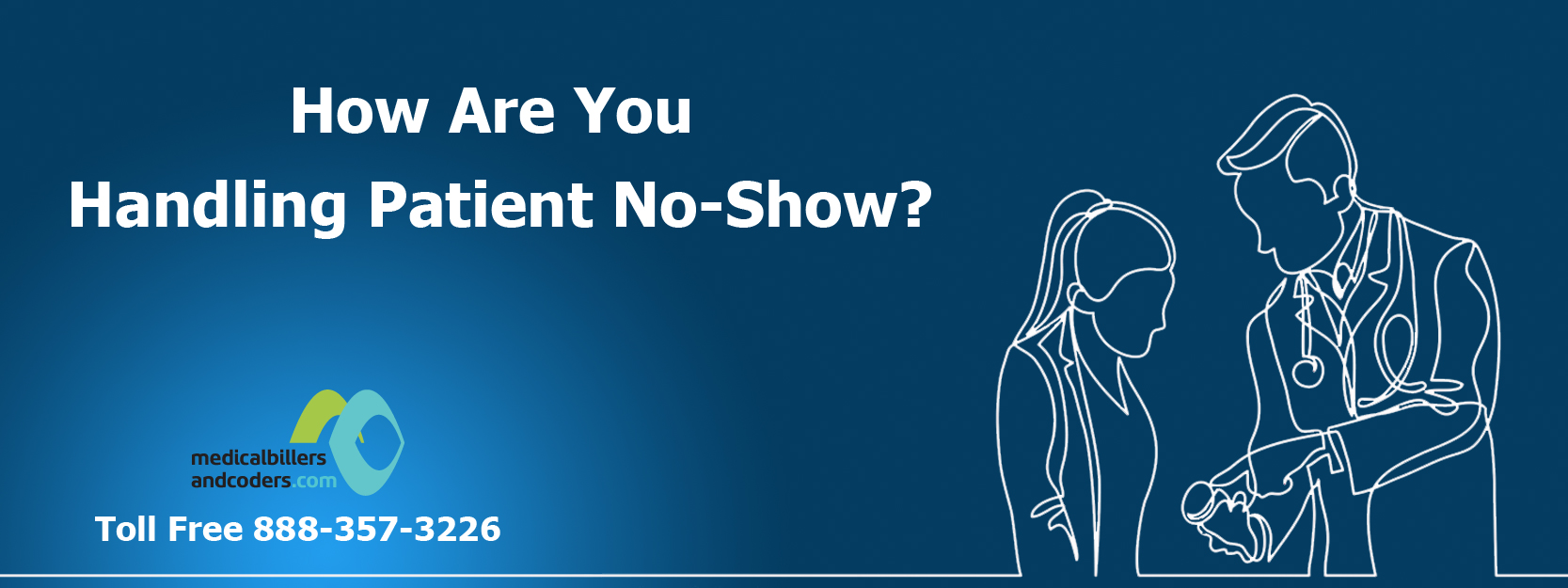 How Are You Handling Patient No-Show?