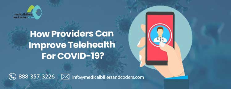 how-providers-can-improve-telehealth-for-covid-19