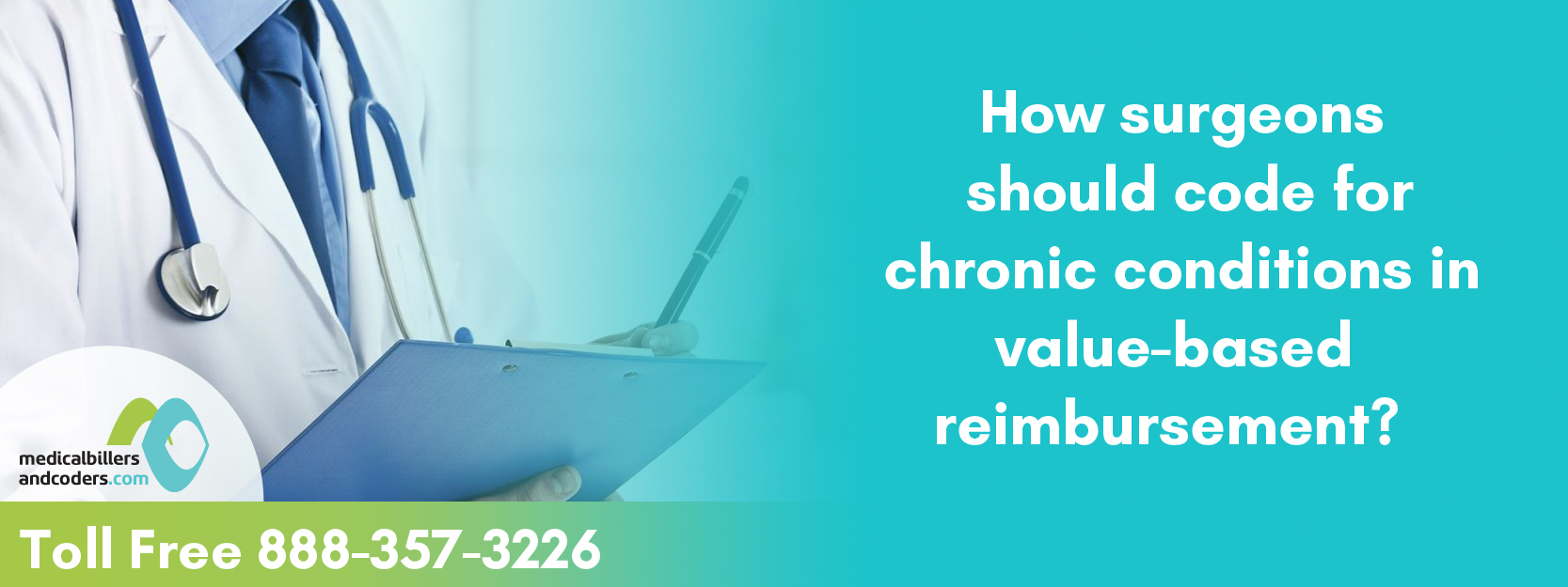How Surgeons Should Code For Chronic Conditions In Value Based Reimbursement?