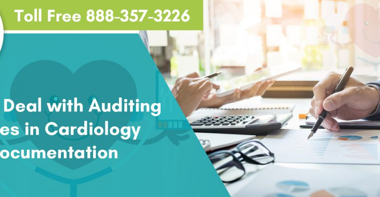 How-to-Deal-with-Auditing-Issues-in-Cardiology-Documentation