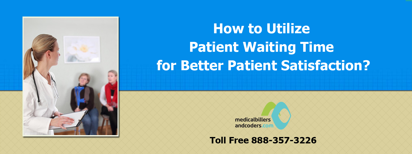 How to Utilize Patient Waiting Time for Better Patient Satisfaction