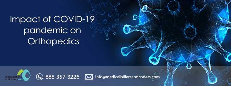 Impact of COVID-19 pandemic on Orthopedics