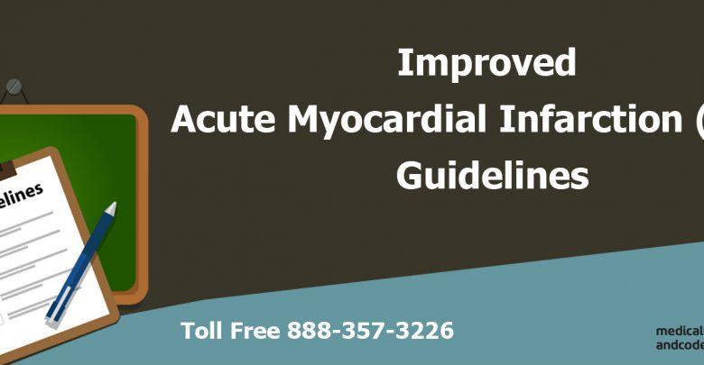 Improved Acute Myocardial Infarction (AMI) Guidelines