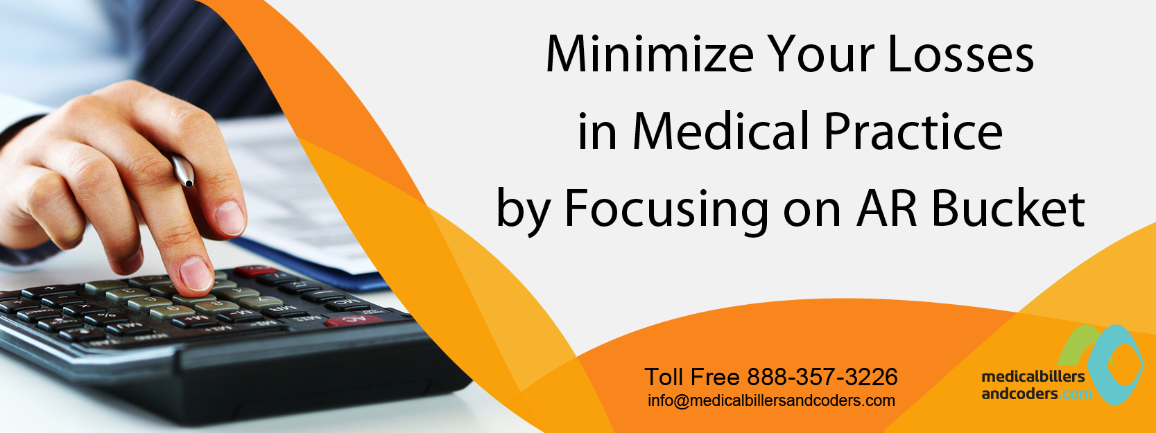 Minimize Your Losses in Medical Practice by Focusing on AR Bucket