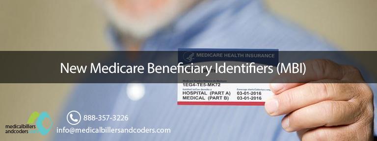 New Medicare Beneficiary Identifiers (MBI)