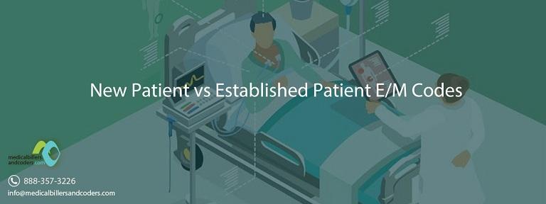 New Patient vs Established Patient E/M Codes