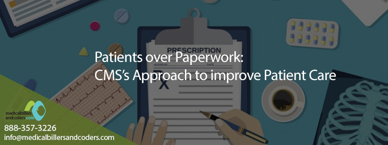 Patients over Paperwork – CMS's Approach to improve Patient Care